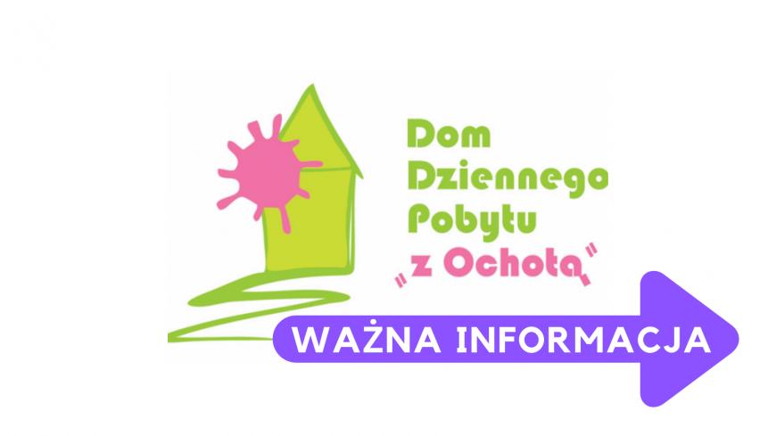 """Zawieszona czasowo do odwołania działalność Domu Dziennego Pobytu """"Z Ochotą"""" przy ul. Grójeckiej 109"""
