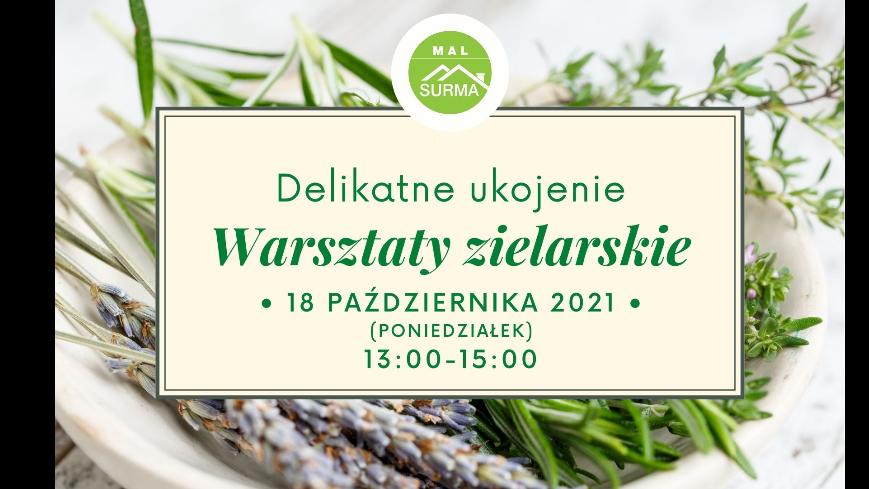 Zaproszenie na warsztaty zielarskie, zielony tekst w tle zdjęcie miseczki z ziołami